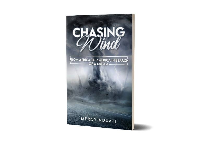 Book Talk: 'Chasing Wind: From Africa to America in Search of a Dream' by Mercy Nduati