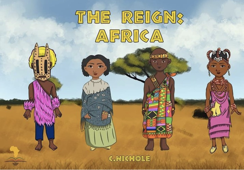 The Reign: Africa – A Children's Book by C.Nichole